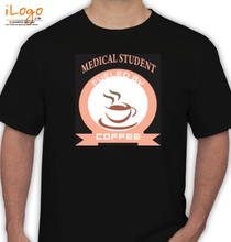Medical College Medical-Student-Fueled-By-Coffee T-Shirt