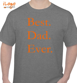 best-dad-ever - T-Shirt