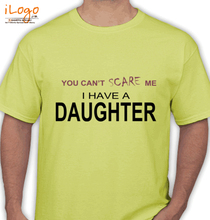 Father's Day I-have-a-daughter T-Shirt
