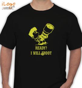 Ready i will shoot - T-Shirt