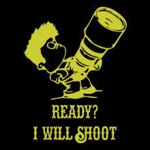 Ready-i-will-shoot T-Shirt