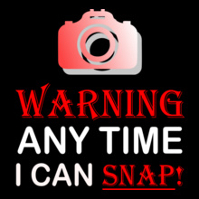 Warning-any-time-i-can-snap T-Shirt