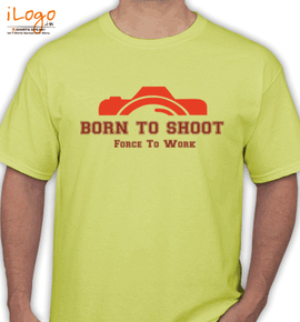 born to shoot force to work - T-Shirt