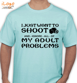 i just want to shoot - T-Shirt