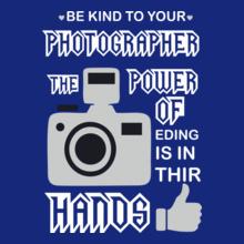 photographer-power-of-the-hands T-Shirt