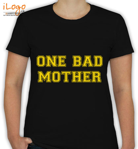 Bad mother tshirt - T-Shirt [F]