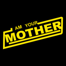 Mother's Day I-am-your-mother-tshirt T-Shirt