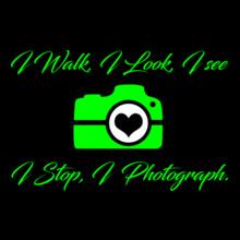 Photographer I-walk%C-see%C-Photograph T-Shirt