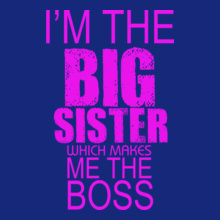 Sisters which-makes-me-boss T-Shirt