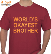 Brother Okayest-brother T-Shirt