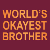 Okayest-brother