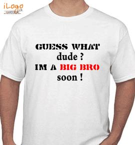 Big-bro-soon - T-Shirt