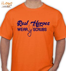 Real heroes wear scrubs - T-Shirt