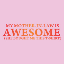 Mother in Law She-bought-me-tshirt T-Shirt