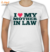 Mother in Law I-love-my-mother T-Shirt