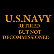 Retired-bu-not-discommisoned T-Shirt