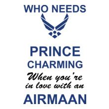 Air Force Who-needs T-Shirt