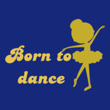 Dance Studio Born-to-dance T-Shirt