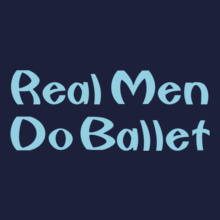Dance Studio Real-Men-do-ballet T-Shirt