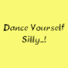 Dance Studio Dance-Yourself-silly T-Shirt