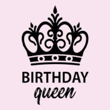 Birthday Birthday-Queen T-Shirt
