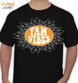 fam vibe - T-Shirt