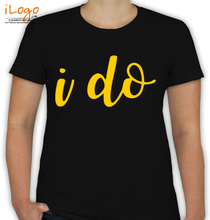 Wedding i-do-bride-t-shirt T-Shirt