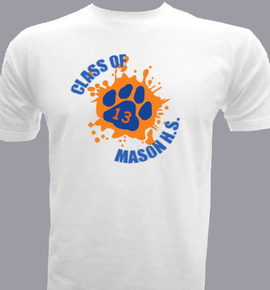 mason hs class of  Design  - T-Shirt
