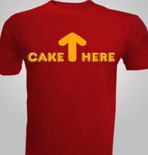 Birthday CAKE----HERE T-Shirt
