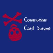 Political Communism-cant-survive T-Shirt