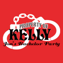 Bachelor Party Property-of-Kelly- T-Shirt