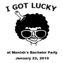 Bachelor Party i-got-lucky- T-Shirt