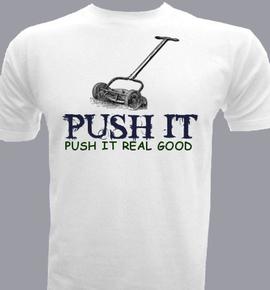 Push It - T-Shirt