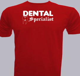 Dental-Specialist - T-Shirt