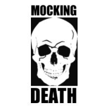 View All mocking-death T-Shirt