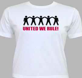 united we rule - T-Shirt