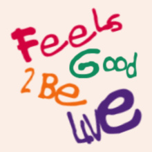 Feels-good-to-be-live T-Shirt