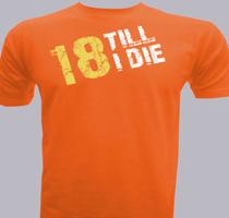 Birthday -till-i-die T-Shirt