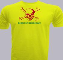 Political Death-if-democracy T-Shirt