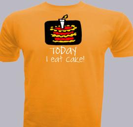 Today i wat cake - T-Shirt