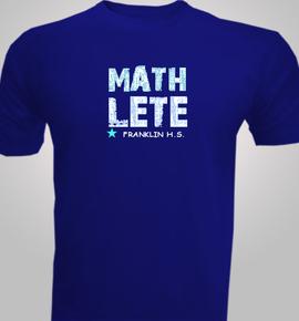 Mathlete-Franklin-High - T-Shirt