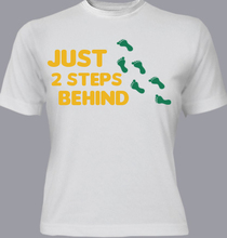 -steps-behind T-Shirt