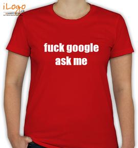 fuck google - T-Shirt [F]