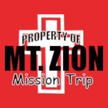Mt-and--Zion-Mission-Trip T-Shirt