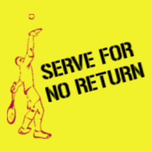Tennis Serve-for-no-return T-Shirt