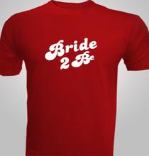 Bride--Be- T-Shirt