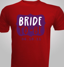 Bride-to-the-be- T-Shirt