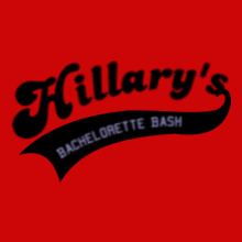 Bachelorette Party Hillarys-Bachelorette- T-Shirt