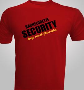 bachelorette security  - T-Shirt