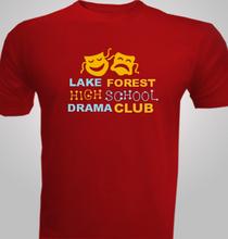 Drama lake-forest-drama- T-Shirt